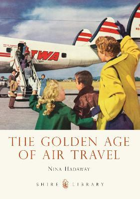 The Golden Age of Air Travel