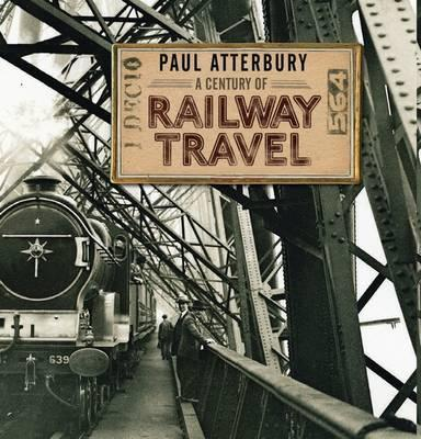 A Century of Railway Travel