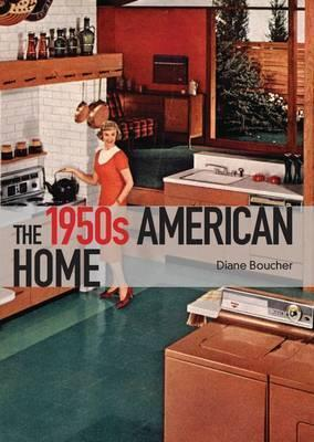 The 1950s American Home