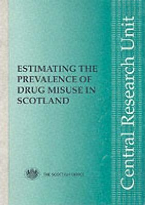 Estimating the Prevalence of Drug Misuse in Scotland