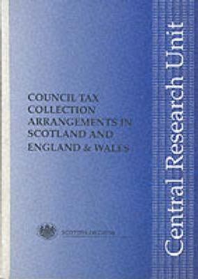 Council Tax Collection Arrangements in Scotland and England and Wales