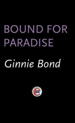 Bound for Paradise