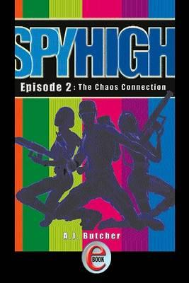 Spy High 2 Chaos Connection