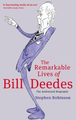 The Remarkable Lives of Bill Deedes