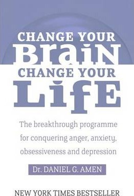 Change Your Brain, Change Your Life
