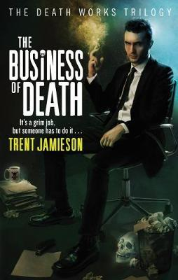 The Business of Death: Bk. 3