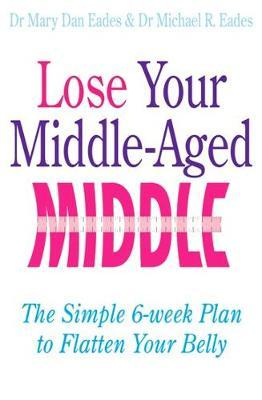 Lose Your Middle-Aged Middle
