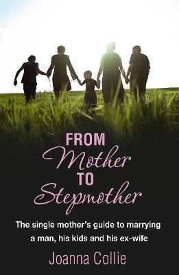 From Mother To Stepmother