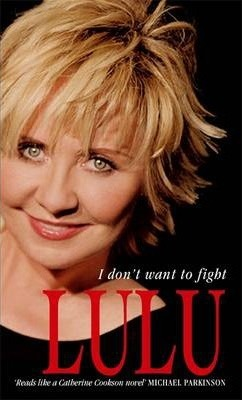 Lulu: I Don't Want To Fight