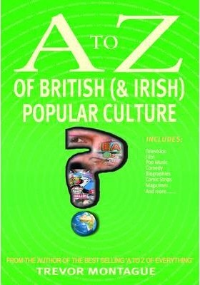 A to Z of British (and Irish) Popular Culture