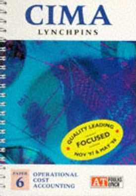 CIMA Lynchpins: Operational Cost Accounting Paper 6
