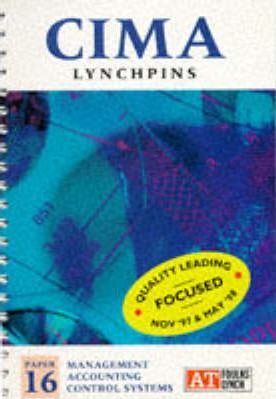 CIMA Lynchpins: Management Accounting Control Systems Paper 16