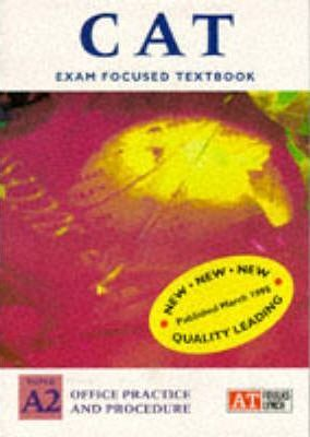 ACCA Accounting Technician Textbook: Office Practice and Procedure Level A2
