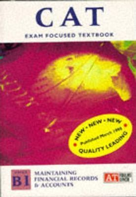ACCA Accounting Technician Textbook: Maintaining Financial Records and Accounts Level B1