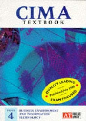 CIMA Examination Texts: Business Environment and Information Technology Paper 4