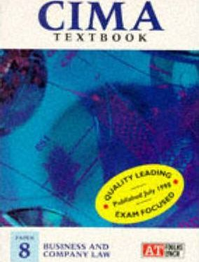 CIMA Examination Texts: Business and Company Law Paper 8