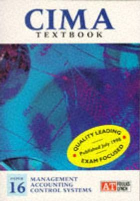 CIMA Examination Texts: Management Accounting Control Systems Paper 16