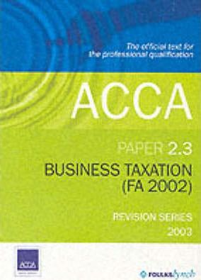 Acca 2.3 Business Taxation Revision