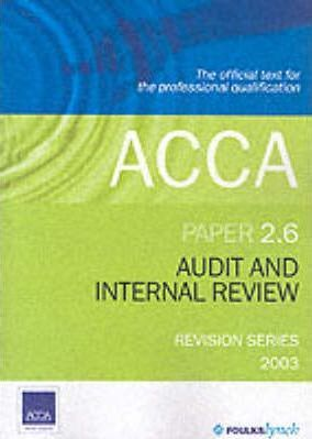 Acca Revision Series: 2.6 Audit and Internal Review