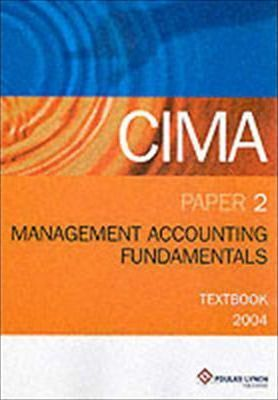 CIMA Textbook: Management Accounting Fundamentals Paper 2