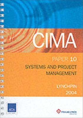CIMA Lynchpins: Systems and Project Management Paper 10