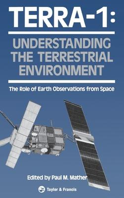 Terra- 1: Understanding the Terrestrial Environment