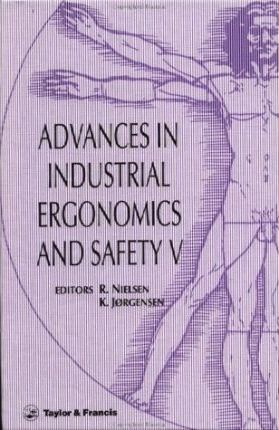 Advances in Industrial Ergonomics and Safety: v.5