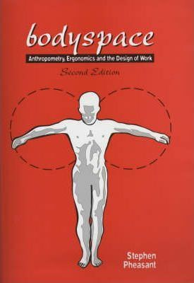Bodyspace: Anthropometry, Ergonomics And The Design Of Work