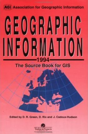 Geographic Information 1994 : The Sourcebook for GIS