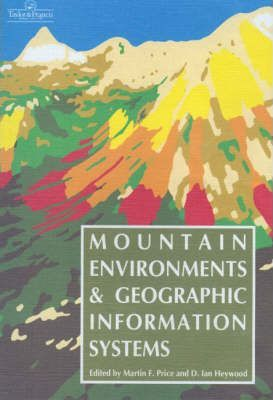 Mountain Environments and Geographic Information Systems