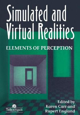 Simulated and Virtual Realities