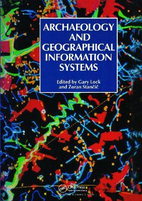 Archaeology and Geographic Information Systems