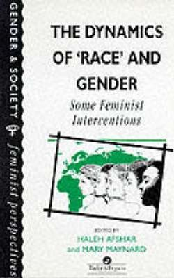 The Dynamics Of Race And Gender