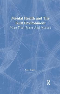 Mental Health and The Built Environment