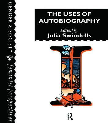 The Uses of Autobiography