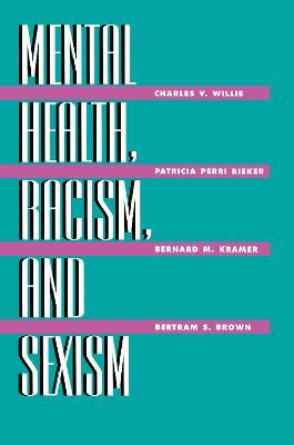 Mental Health, Racism and Sexism