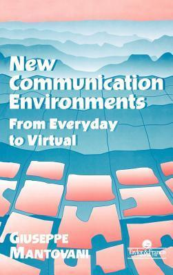 New Communication Environments
