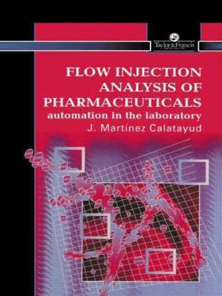 Flow Injection Analysis of Pharmaceuticals