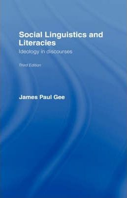 Social Linguistics and Literacies