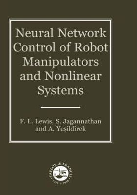 Neural Network Control Of Robot Manipulators And Non-Linear Systems