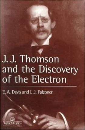 J.J.Thomson and the Discovery of the Electron