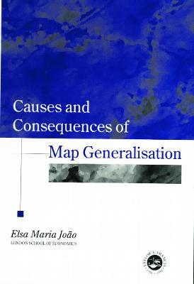 Causes and Consequences of Map Generalization