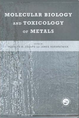 Molecular Biology and Toxicology of Metals