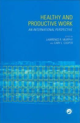 Healthy and Productive Work