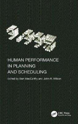 Human Performance in Planning and Scheduling