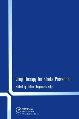 Drug Therapy for Stroke Prevention