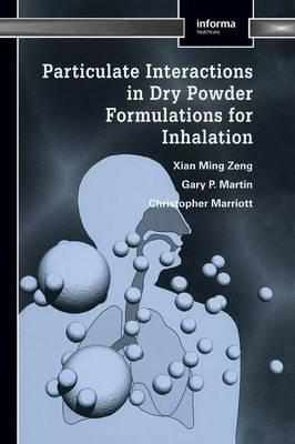 Particulate Interactions in Dry Powder Formulation for Inhalation