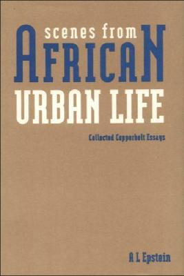 Scenes from African Urban Life