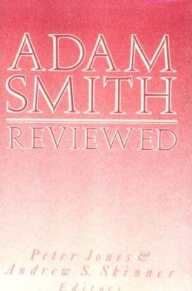 Adam Smith Reviewed