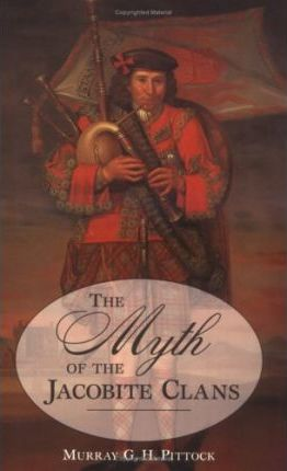 The Myth of the Jacobite Clans